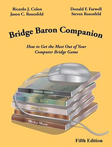 Bridge Baron Companion: How to Get the Most Out of Your Computer Bridge Game (English Edition)