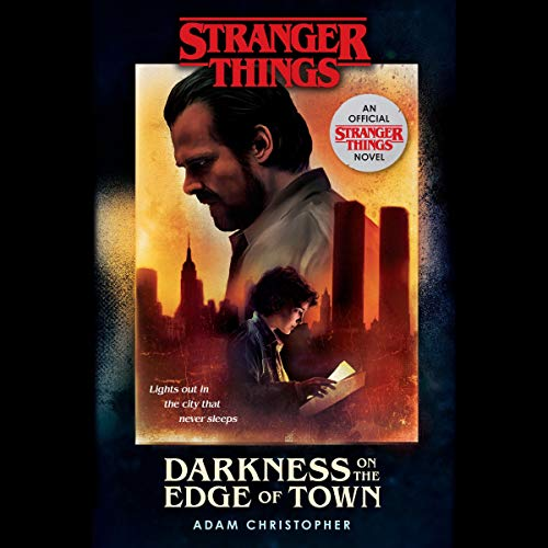 Stranger Things: Darkness on the Edge of Town audiobook cover art