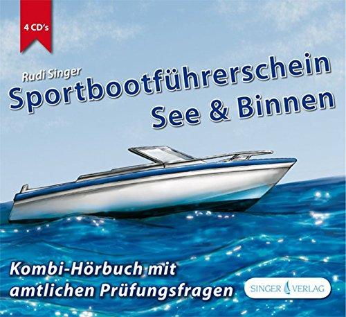 Sportbootführerschein See und Binnen: Kombi-Hörbuch mit amtlichen Prüfungsfragen