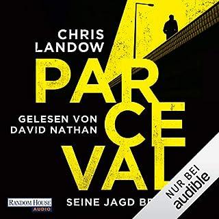 Seine Jagd beginnt     Ralf Parceval 1              Autor:                                                                                                                                 Chris Landow                               Sprecher:                                                                                                                                 David Nathan                      Spieldauer: 9 Std. und 12 Min.     176 Bewertungen     Gesamt 4,4