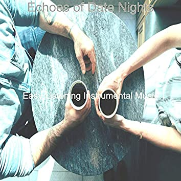 Echoes of Date Nights