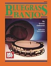 Mel Bay's Bluegrass Banjo by Sonny Osborne (1979-09-01)