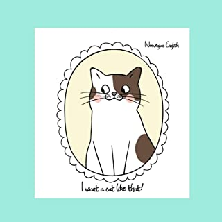 I want a cat like that!: Norwegian-English Bilingual Picture Story Book