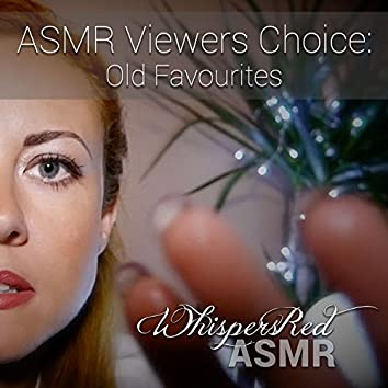 Asmr Viewers Choice: Old Favourites