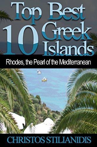 Top Best 10 Greek Islands: Rhodes, the Pearl of the Mediterranean