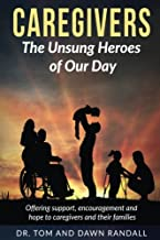 Caregivers: The Unsung Heroes of Our Day