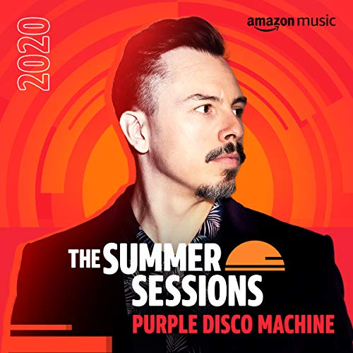 The Summer Sessions:Purple Disco Machine