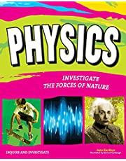 Physics: Investigate the Mechanics of Nature (Inquire and Investigate) [Idioma Inglés]: INVESTIGATE THE FORCES OF NATURE