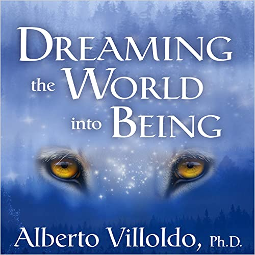 Dreaming the World into Being cover art