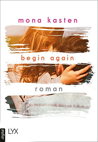 Begin Again (Again-Reihe 1)