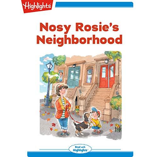 Nosy Rosie's Neighborhood audiobook cover art
