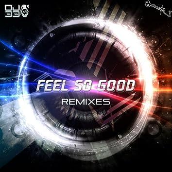 Feel So Good (Remixes)