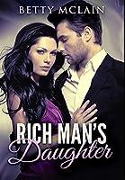 Rich Man's Daughter: Premium Hardcover Edition