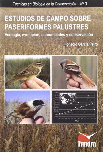 ESTUDIOS DE CAMPO SOBRE PASERIFORMES PALUSTRES