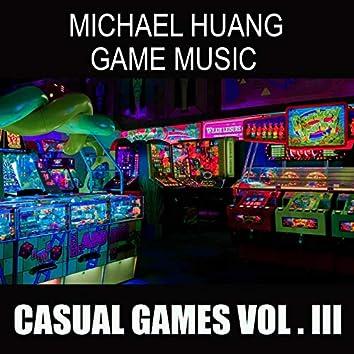 Michael Huang Game Music: Casual Games, Vol. III