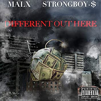 Different Out Here (feat. Strongboy $)
