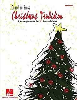 Christmas Tradition: 7 Arrangements for Brass Quintet - Trombone by The Canadian Brass (2008-10-01)
