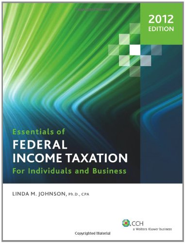 Essentials of Federal Income Taxation for Individuals and...