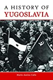 A History of Yugoslavia (Central European Studies)