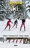 Le ski de fond: Skating, classique