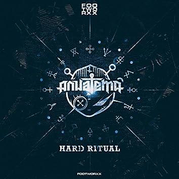 Hard Ritual