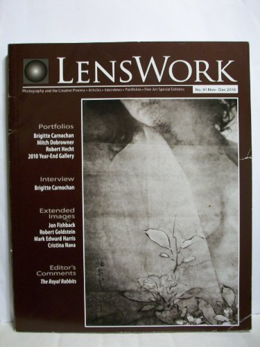 LensWork Magazine : Nov. - Dec. 2010 : No. 91
