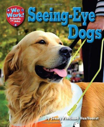 Seeing-Eye Dogs