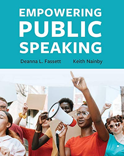 Compare Textbook Prices for Empowering Public Speaking  ISBN 9781516525324 by Fassett, Deanna L.,Nainby, Keith