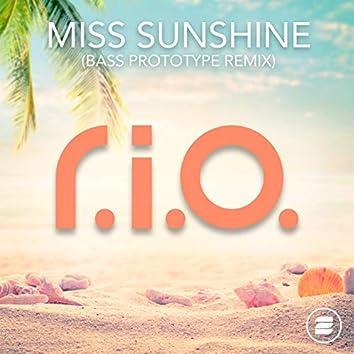 Miss Sunshine (Bass Prototype Remix)