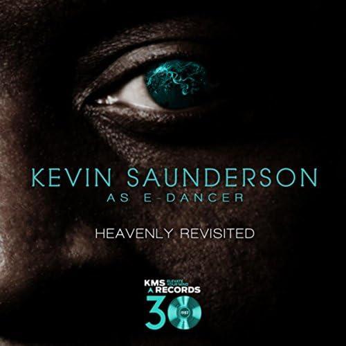 Kevin Saunderson & e-Dancer