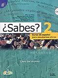 ¿Sabes? 2 alumno: Curso de español para estudiantes chinos