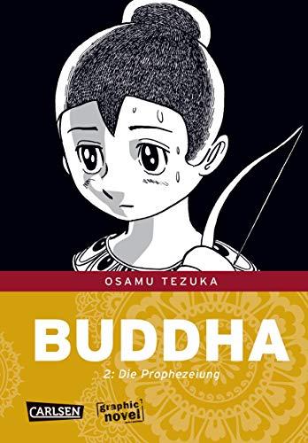 Buddha 2 (2): Die Prophezeiung
