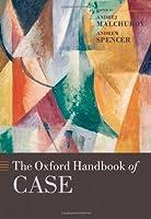 The Oxford Handbook of Case (Oxford Handbooks In Linguistics)
