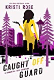 Caught Off Guard : A Samantha True Mystery (The Samantha True Mysteries Book 4)