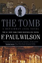 The Tomb (Adversary Cycle/Repairman Jack) by F. Paul Wilson (2011-03-15)