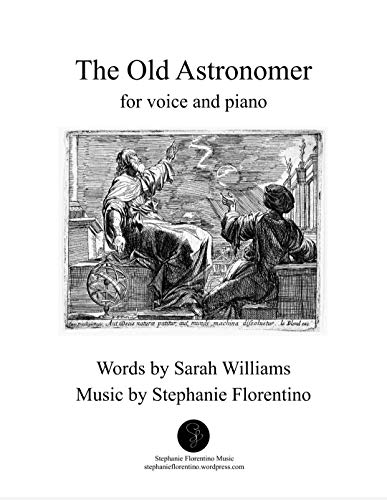 The Old Astronomer: Sheet Music for Solo Voice and Piano (English Edition)