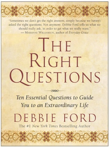 [Right Questions: Ten Essential Question] [Ford, Debbie] [January, 2004]