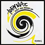 Eye'm All Mixed Up: Remixes By Tobymac (2014-11-04)