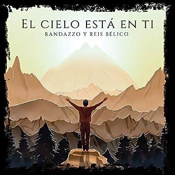 El cielo está en ti (feat. Reis Bélico)