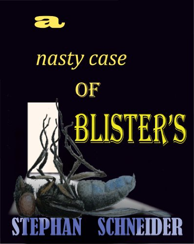 A Nasty Case of Blister's