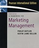 Framework for Marketing Management: International Edition
