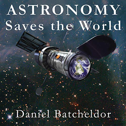Astronomy Saves the World audiobook cover art
