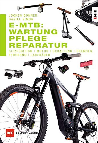 E-MTB: Wartung, Pflege & Reparatur: Sitzposition, Motor, Schaltung, Bremsen, Federung, Laufräder