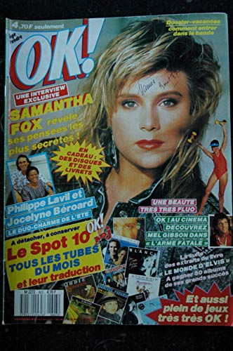 OK ! âge tendre 603 3 AOUT 1987 COVER SAMANTHA FOX + INTERVIEW PHILIPPE LAVIL & JOCELYNE BEROARD
