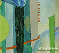 TWO FOR THE ROAD - SENTIERI (1 CD)