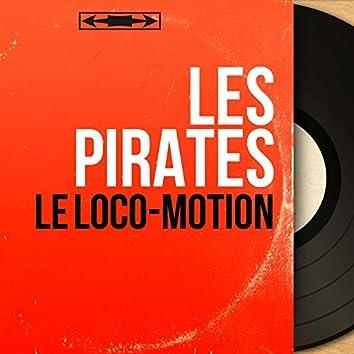 Le loco-motion (feat. Dany Logan) [Mono Version]