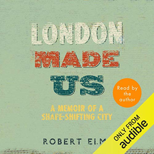 London Made Us audiobook cover art