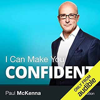 I Can Make You Confident                   By:                                                                                                                                 Paul McKenna                               Narrated by:                                                                                                                                 Paul McKenna                      Length: 2 hrs and 30 mins     484 ratings     Overall 4.0