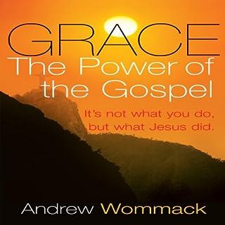 Grace, the Power of the Gospel audiobook cover art