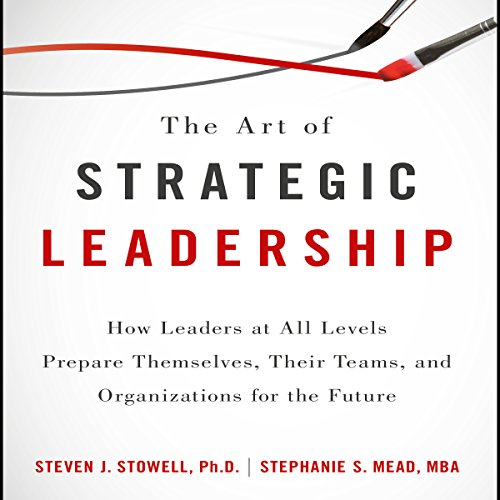The Art of Strategic Leadership audiobook cover art